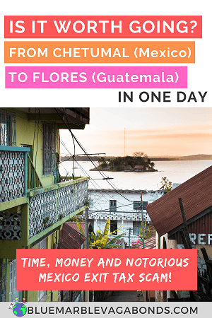 Chetumal to Flores in One Day Pin