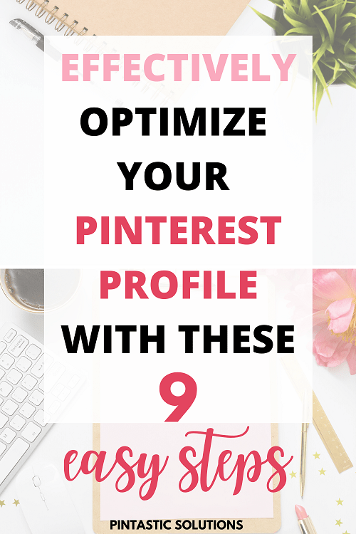Optimize Your Pinterest profile in 9 easy steps pin